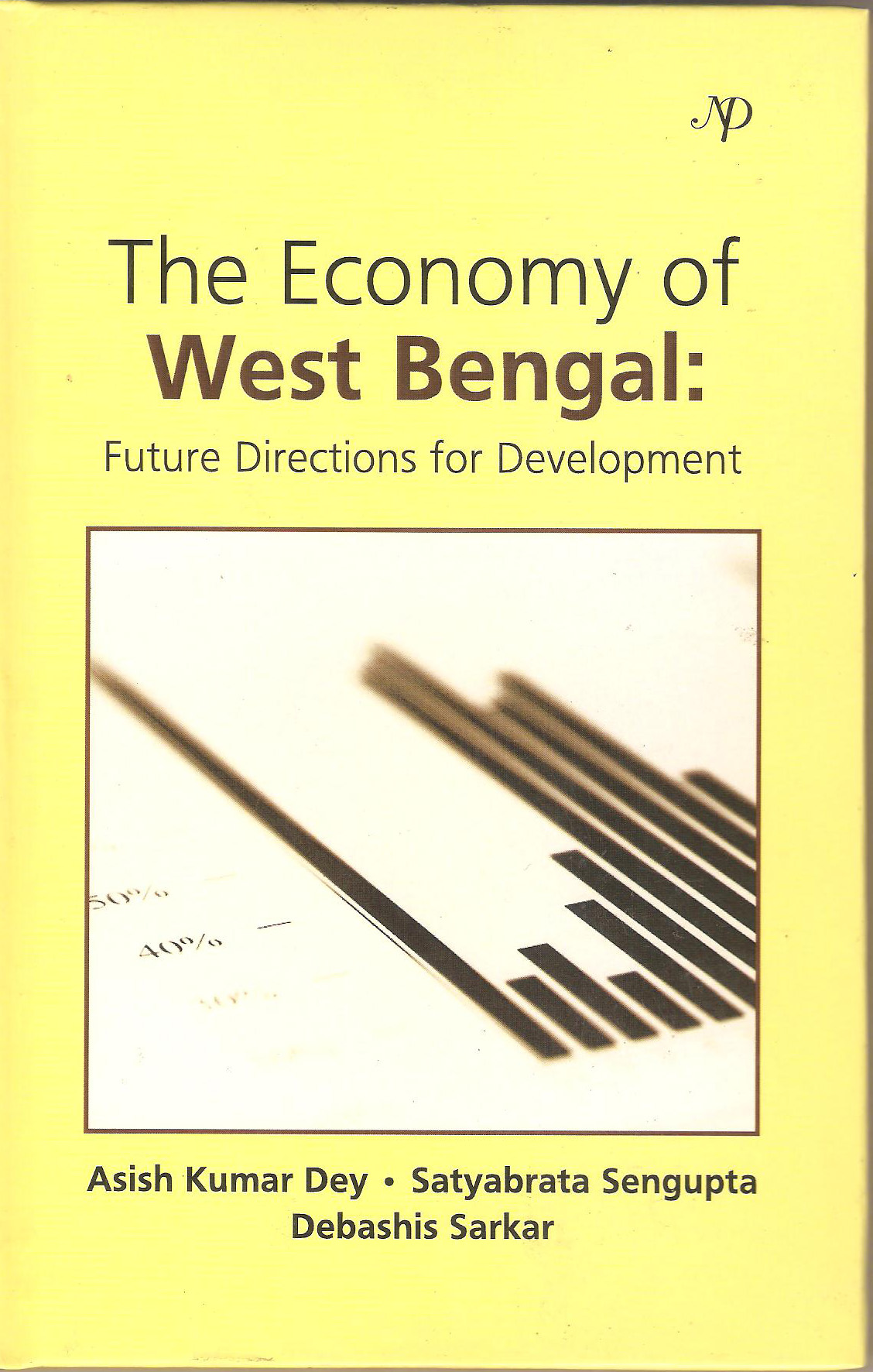 economy of west bengal Special article the economy of west bengal ratan khasnabis even after 30 years of left front rule in west bengal, the state has lagged behind in a few economic indicators, this, despite better performance in agriculture.